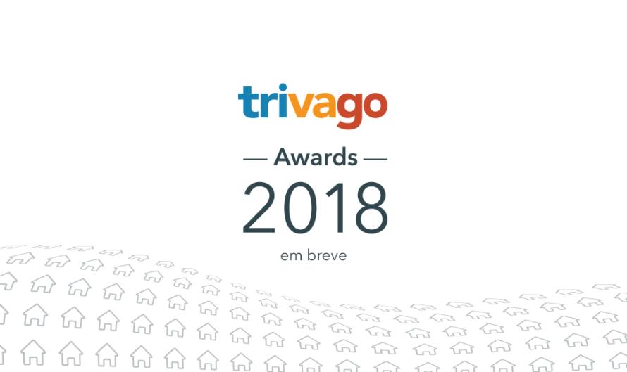 trivago Awards 2018: em breve
